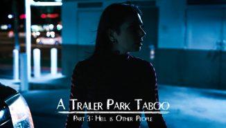 puretaboo, pornhat Trailer Park Taboo - Part 3